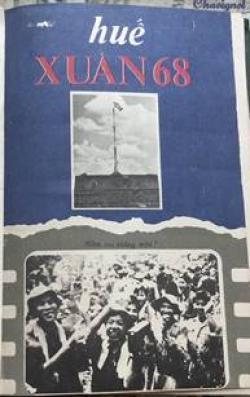 Đến Bao Giờ Mới Minh Oan Cho Những Người Đã Chết Vì Sự Sai Lầm Trong Chiến Tranh Mậu Thân 1968